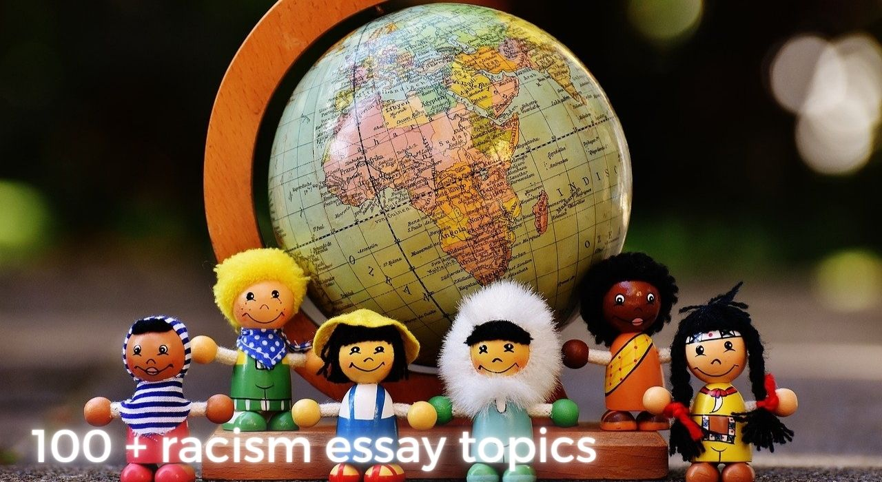 100 + racism essay topics image